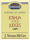 Thru the Bible Volume, 10 (eBook): History of Israel (Joshua / Judges)